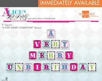 Alice in Wonderland Tea Party Printable - UnBirthday Banner Package - DIY Print - Alice's Tea Party - Instant Download