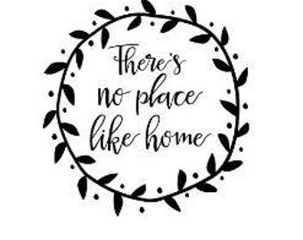There's No Place Like Home; Decal; DIY Sign