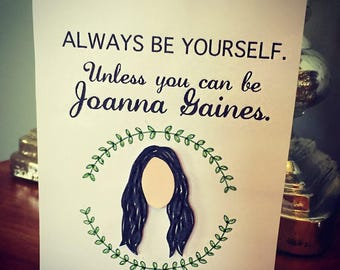 Joanna Gaines- Fixer Upper Greeting Card