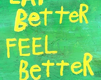 Word Folk Art Typography Canvas Quote Original Painting - Nayarts - Eat Better Feel Better