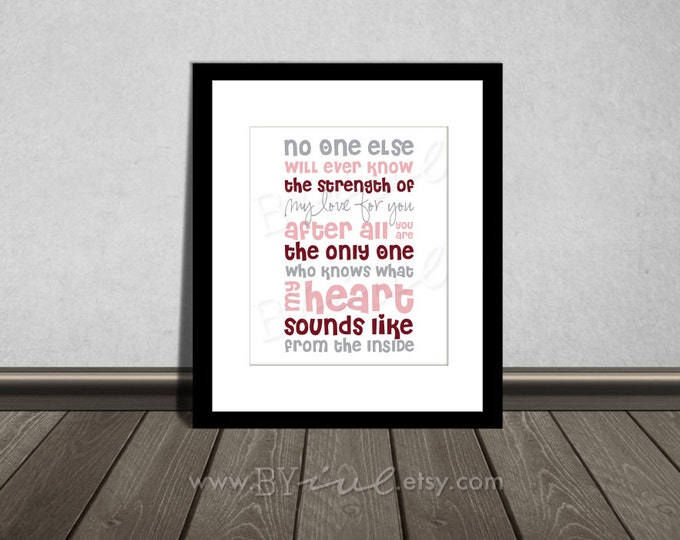 No one else will ever know the strength of my love for you, Quote, Nursery printable. Pink, gray and burgundy. DIY Printable.