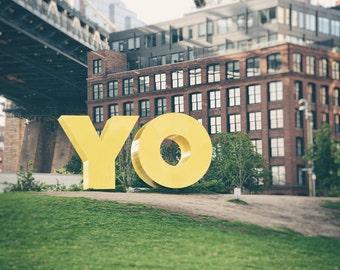 Brooklyn Print, Brooklyn Wall Art, Yo Sign, New York Print, DUMBO, New York Photography, Contemporary Wall Art, Office Decor, Urban Art