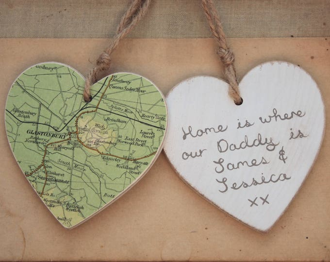 """Personalised """"Home is where my dad / daddy is"""" - Vintage Map Wooden Heart - Choose your location"""