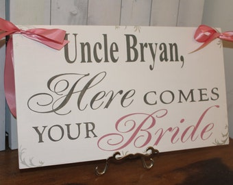 Uncle Here Comes Your BRIDE Sign/Photo Prop/U Choose Colors/Great Shower Gift/Reversible/Dusty Pink/Silver/Gray/White/Wood Sign/Wedding
