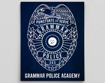 Grammar Police Poster Grammar Police Academy English Teacher Gifts for Teachers Typographic Print Editor Copywriter Funny Office Decor Dorm