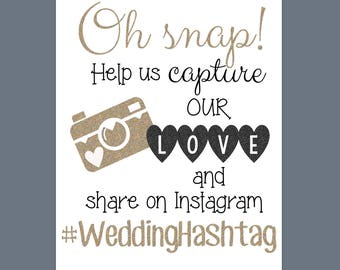 Customizable Wedding or any Party Sign, Instagram hashtag.... download and print!