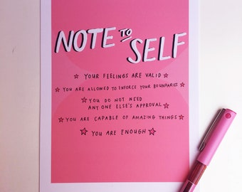 Note To Self - Hand Lettered Affirmations Art Print
