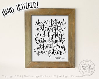 She Is Clothed In Strength and Dignity Proverbs 31 Printable File, Hand Lettered Calligraphy Wall Art, Home Decor, DIY Sign, Overlay