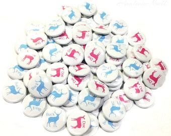 "Gender Reveal, Buck, Doe, 1"", 1.5"", 2.25"", Pin Back Buttons, Doe or Buck, Team Buck, Team Doe, Baby Reveal, Baby Shower, Party Favors, Pin"