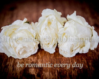 LAST COPY Three Dried Roses Instant Digital Download Fine Art Photography Romantic Bedroom Decor White Trending Quote Valentine's Day
