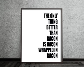 "Art Digital Print ""bacon"" Printable Poster Typography Inspiration Quote Motivation Wall Art Printable Digital Download"