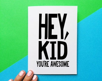 funny valentine card for kids birthday card for children hey kid you're awesome congratulations card funny graduation card for daughter son