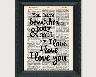 You Have Bewitched Me Body and Soul  and I love I love I love you - Pride and Prejudice - Mr Darcy Quote - Dictionary Page Art Print