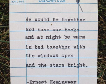 Ernest Hemingway quote hand typed on library due date card