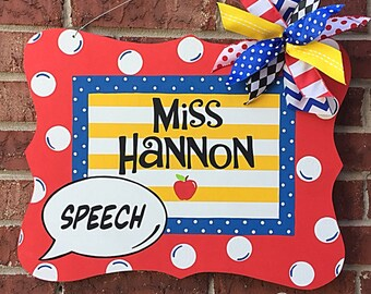 Speech Teacher Sign, Teacher Sign, Teacher Gift, School Sign, Teacher Door Hanger