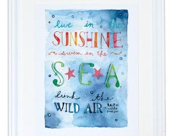 Emerson Live in the Sunshine, Swim in the Sea, Drink the Wild Air Art Print
