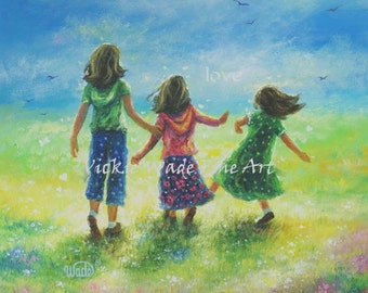 Three Sisters Art Print, three girls, three daughters, three brunette girls, girls room wall art, meadow, sisters wall art, Vickie Wade Art