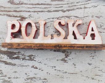 Polska Sign, Reclaimed Wood Sign, Wooden Polish Sign, Custom Wood Sign, Hoopa Shoopa, Ethnic Sign, Poland Sign