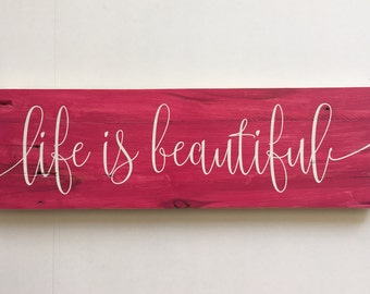 Wooden Sign, Life is Beautiful, Rustic Wooden Sign, Home Decor