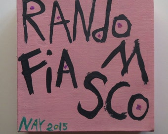 Pink Random Fiasco Folk Art Quote Painting Square Canvas Original By Nayarts