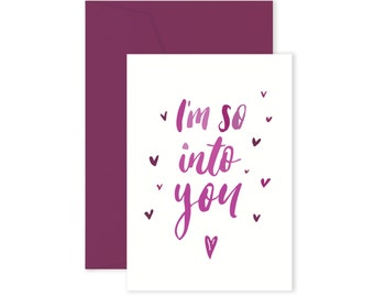 So into you - Hand lettered Card