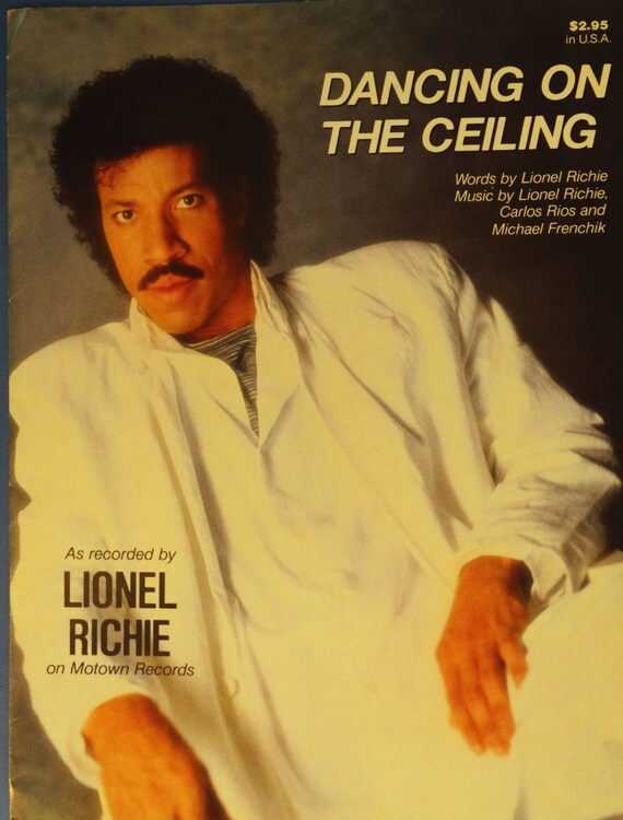 Marvelous Dancing On The Ceiling Vintage Sheet Music By Lionel Richie, Photo Cover  1986 W/ Guitar Tablature Like New!