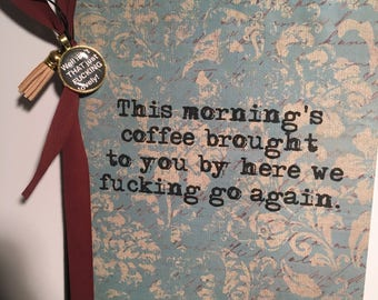 This Morning's Coffee Journal
