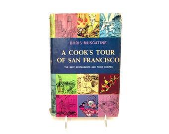 Tour un cuisinier de San Francisco Doris Muscatine les meilleurs Restaurants et leurs recettes 1963