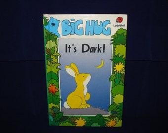 Big Hug, It's Dark! Ladybird book