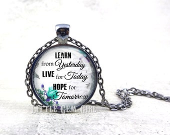 Motivational Quote Jewelry Inspirational Quote Necklace - Graduation Necklace - Graduation Jewelry - Graduation gift - 14 Designs Available