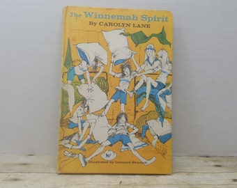 The Winnemah Spirit, 1975, Carolyn Lane, leonard Shortall, vintage kids book