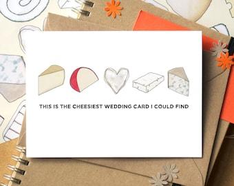 Cheesy Wedding Card - Funny Wedding Card - Wedding Card for Cheese Lovers - Wedding Card for Foodies - same sex wedding card - cheesie card