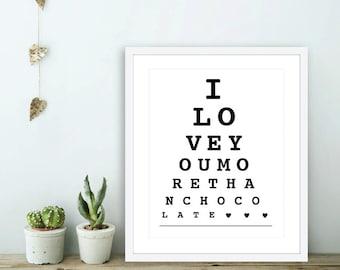 I Love You More Than Chocolate - Eye Chart Wall Art - Eye Chart Print  - Love Wall Art - Love Eye Chart - Bedroom Wall Art