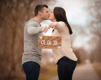 Wedding Date Sign, Save The Date Sign, Engagement Photo Prop, Couples Engagement Prop, Wood Engagment Signs, Custom Engangement Sign