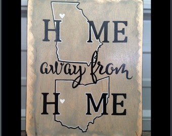 Hand Painted Home Away From Home States Sign