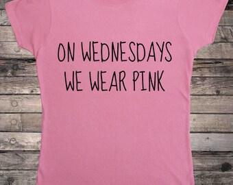 On Wednesdays We Wear Pink Ladies T-Shirt