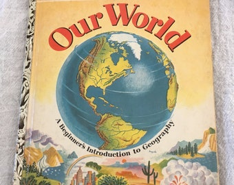 "Vintage Our World Little Golden Book, ""A"" Edition, 1955"