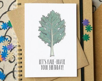 Let's Kale-brate Your Birthday Card - funny birthday card - funny card - card for friend - healthy eating card - pun card - kale card