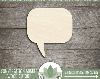 Wood Conversation Bubble, Cutout Craft Shapes, DIY Craft Supply, Many Size Options, Blank Wood Shapes