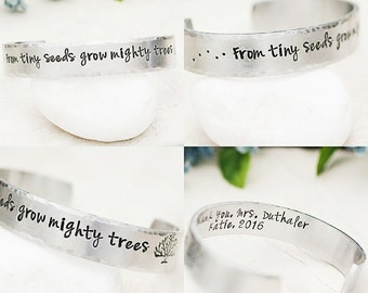 Teacher Jewelry, Teacher Appreciation Gift Idea, Thank You Gift, Personalized Gift for Teacher, From Tiny Seeds Grow Mighty Trees Cuff