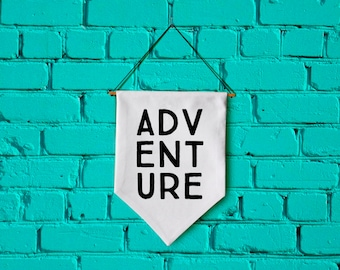 ADVENTURE wall banner wall hanging wall flag canvas banner quote banner single pennant motivational quote inspirational