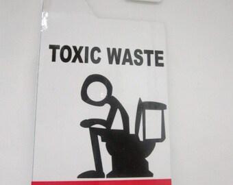 Do not disturb door hanger, Toxic Waste.   very durable