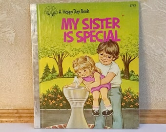 """HAPPY DAY Books """"My Sister is Special"""" (1984)"""