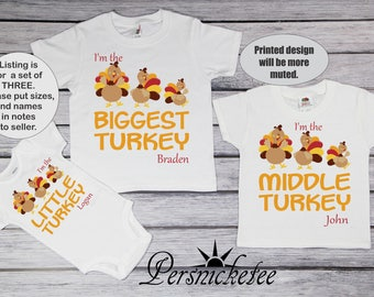 Biggest Turkey, Middle Turkey, Little Turkey Three Set Brother  Tee Set; Big Brother Tee Shirt Set; Youth Toddler Thanksgiving Set *16236