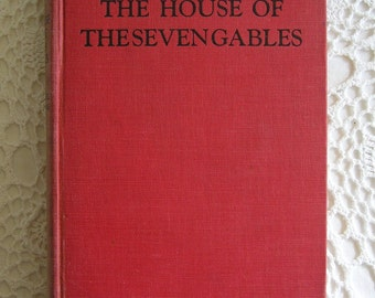 The House of Seven Gables Book, Nathaniel Hawthorne, Classic American Novel, Red Linen Hardcover Book