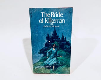 Vintage Gothic Romance Book The Bride of Kilkerran by Kathleen Westcott 1974 Paperback