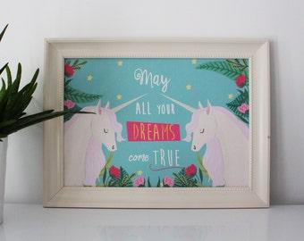 May all your dreams come true (print quote unicorn)