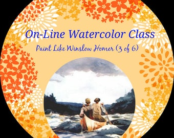 On-Line Watercolor Class-How to Package and Critique Of How to Paint Like Winslow Homer--Watercolors-Instruction-Painting Lessons