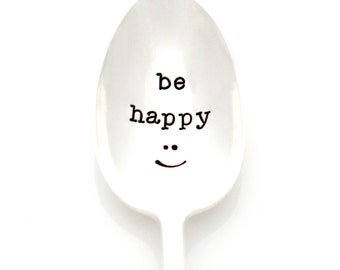 Be Happy :) hand stamped coffee spoon with happy smile. Handstamped flatware by Milk & Honey.