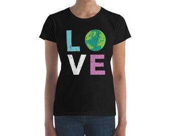 Women's Earth Day 2018 LOVE short sleeve t-shirt